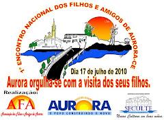 Dia 17 de julho - Grande Encontro Nacional dos Filhos e Amigos de Aurora.Venha Participar conosco