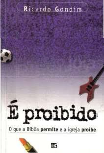 Ricardo Gondim - É Proibido