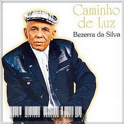 Bezerra da Silva - Caminho de Luz - 2003