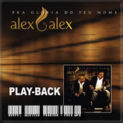 alex-e-alex-pra-gloria-do-teu-nome-2007-pb