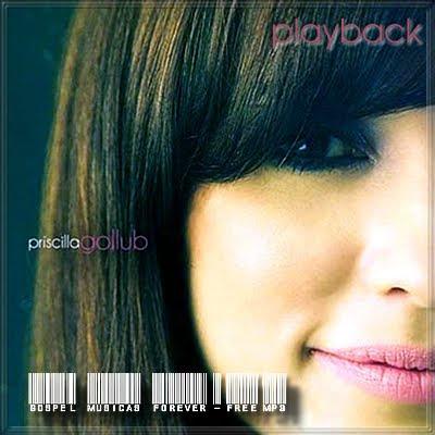 Priscila Gollub - Pra Sempre - Playback  2009