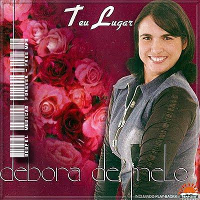 Débora de Melo -  Teu Lugar - 2009