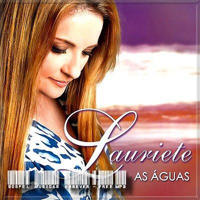 Lauriete - As  Á�guas - 2009