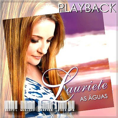 Lauriete - As Águas - Playback - 2009