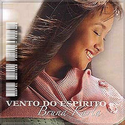 Bruna Karla - Vento do Espírito - 2005