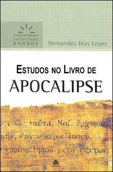 Hernandes Dias Lopes - Estudos no Livro de Apocalipse