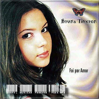 Bruna Tiveron - Foi Por Amor - 2004