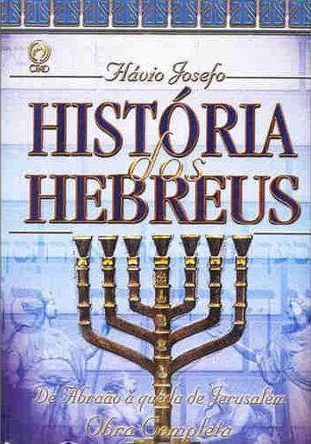 Flávio Josefo - História dos Hebreus