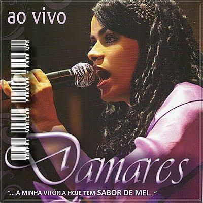 Damares - A Minha Vitória Tem Sabor De Mel - Ao Vivo - 2009