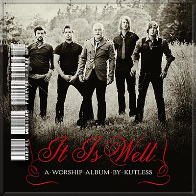 Kutless - It Is Well - A Worship Album By Kutless - 2009