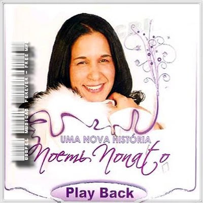 Noemi Nonato - Uma Nova História -  Playback - 2009