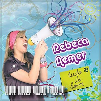 Rebeca Nemer - Tudo de Bom - 2009