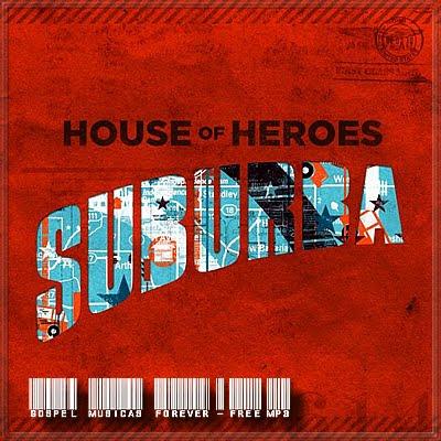 House Of Heroes - Suburba - 2010
