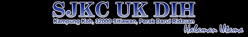 SJKC Uk Dih, Kampung Koh, 32000 Sitiawan, Perak