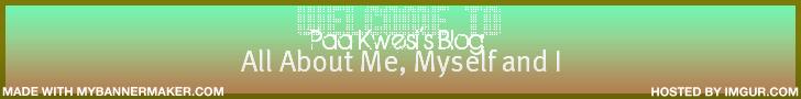 Paa Kwesi's Blog