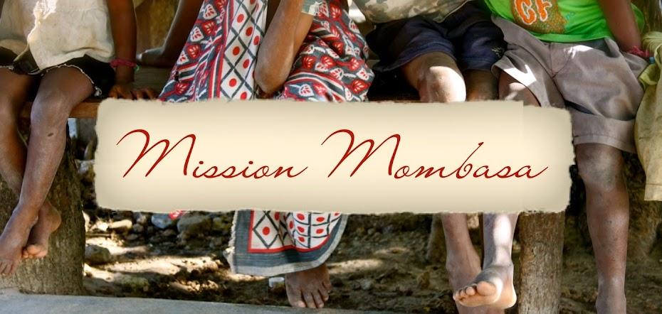 Mission Mombasa