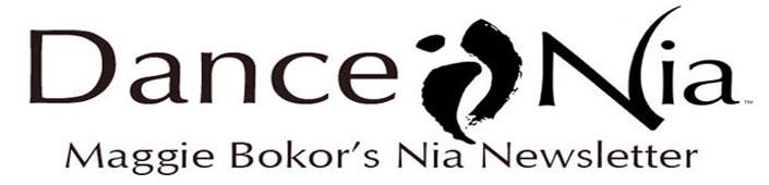 Dance Nia-Maggie Bokor's Nia Newsletter