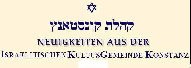 Neuigkeiten aus der Israelitischen Kultusgemeinde Konstanz