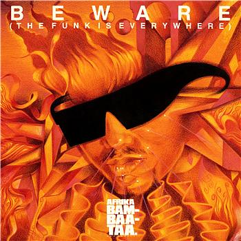Afrika Bambaataa & Family – Beware [The Funk Is Everywhere]  (1986)[INFO]