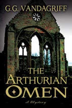 The Arthurian Omen by G.G. Vandagriff