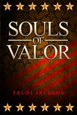 Souls of Valor by Trudi Jackson