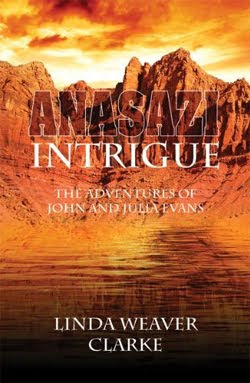 Anasazi Intrigue by Linda Weaver Clarke