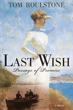 Last Wish: Passage of Promise by Tom Roulstone