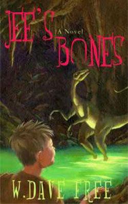 Jee's Bones by W. Dave Free