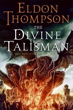 The Divine Talisman by Eldon Thompson