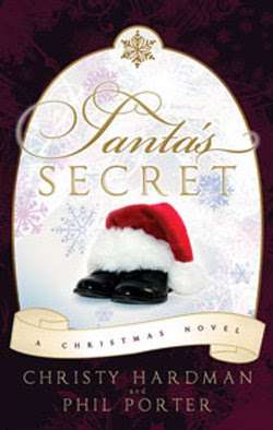 Santa's Secret by Christy Hardman and Phil Porter