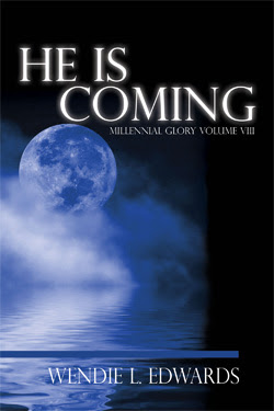 He Is Coming by Wendie L. Edwards