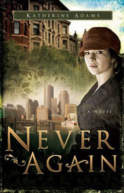 Never Again by Katherine Adams