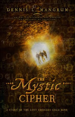 The Mystic Cipher by Dennis Mangrum