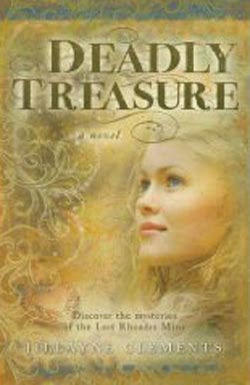 Deadly Treasure by Jillayne Clements