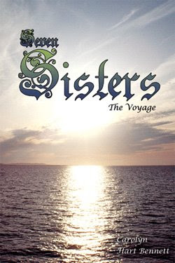 Seven Sisters: The Voyage by Carolyn Hart Bennett