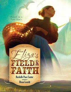 Eliza's Field of Faith by Rachelle Pace Castor
