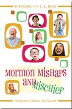 Mormon Mishaps and Mischief –Giles & Beck