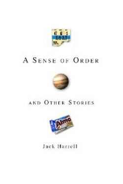 A Sense of Order and Other Stories by Jack Harrell