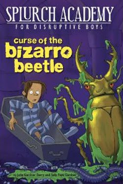Curse of the Bizarro Beetle by Julie Gardner Berry