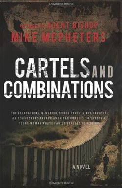 Cartels and Combinations by Mike McPheters