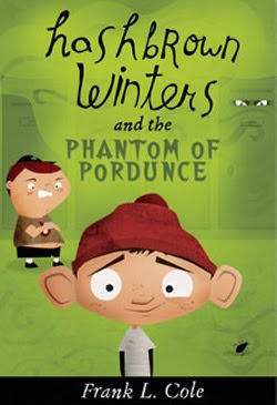 Hashbrown Winters and the Phantom of Pordunce by Frank L. Cole