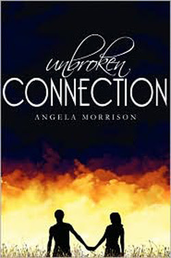 Unbroken Connection by Angela Morrison