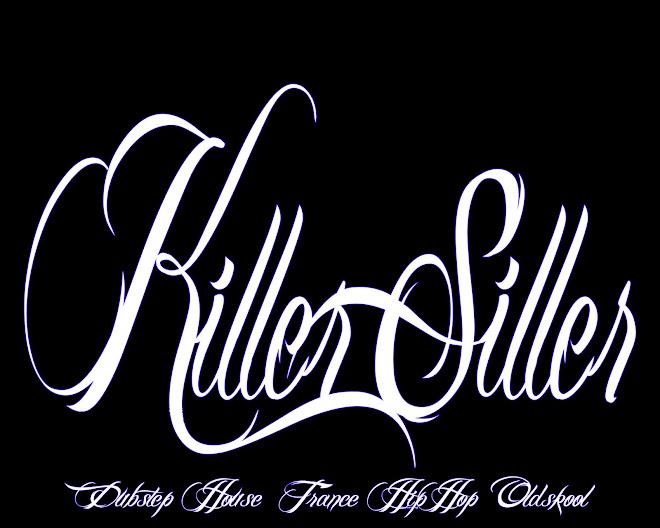 dj KILLER SILLER