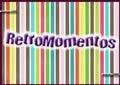 RETROMOMENTOS