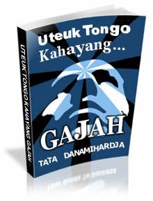 Klik di dieu upami bade ngundeur (download) eBook Uteuk Tongo Kahayang Gajah. Haratis!!