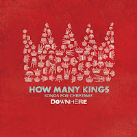 "Downhere's Christmas CD ""How Many Kings"" Preview and Giveaway"