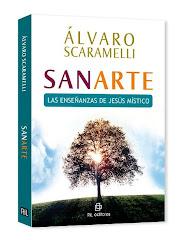 """""""SANARTE, las enseñanzas de Jesús místico"""""""