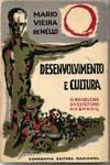 Desenvolvimento e cultura. O problema do estetismo no Brasil - Mário Vieira de Mello