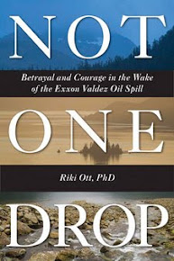 """Not One Drop"" Riki Ott, PhD"