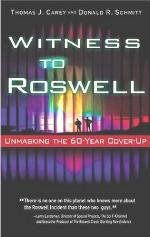 Witness to Roswell - Tom Carey &amp; Don Schmitt